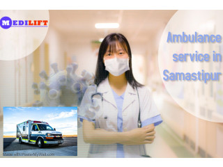 Affordable Private Ambulance Service in Samastipur, Bihar by Medilift