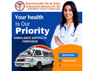 Pick up Reliable Ambulance Service in Faridabad by Panchmukhi